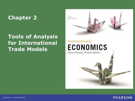 Tools of Analysis for International Trade Models