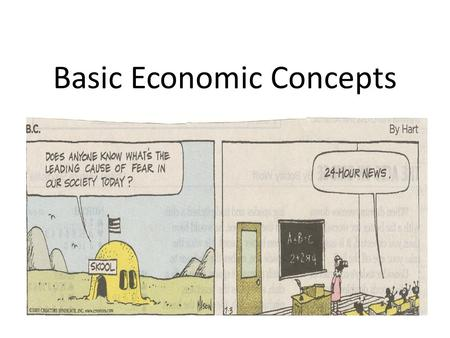 Basic Economic Concepts Basic Economic Vocabulary Needs are Necessities for survival Wants are Ways of expressing needs and/or goods and services consumed.
