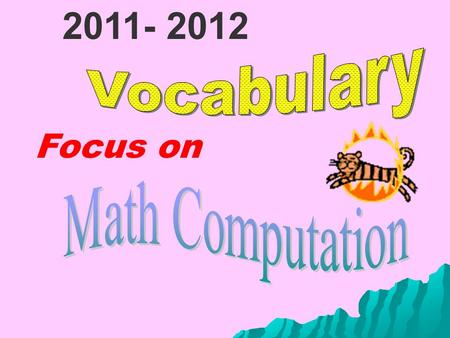 Focus on 2011- 2012. Can you read each word? Can you identify each picture?