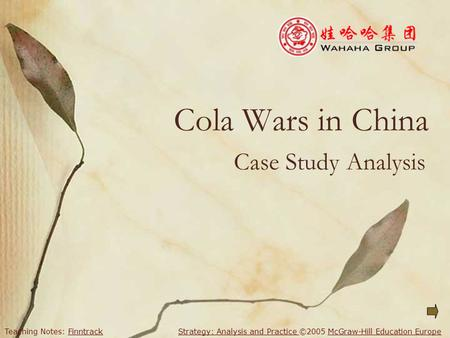Cola Wars in China Case Study Analysis.