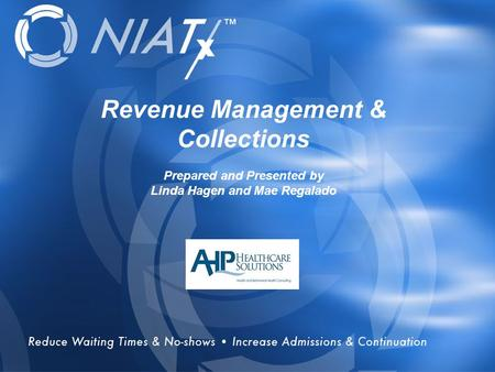 Overview Revenue Management & Collections Prepared and Presented by Linda Hagen and Mae Regalado.