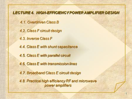LECTURE 4. HIGH-EFFICIENCY POWER AMPLIFIER DESIGN