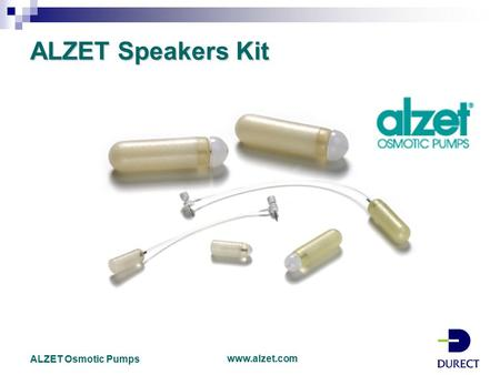 ALZET Speakers Kit ALZET Osmotic Pumps www.alzet.com.