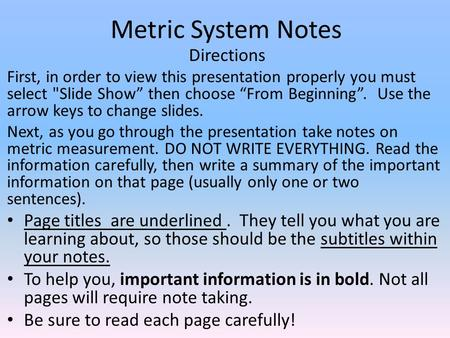 Metric System Notes Directions