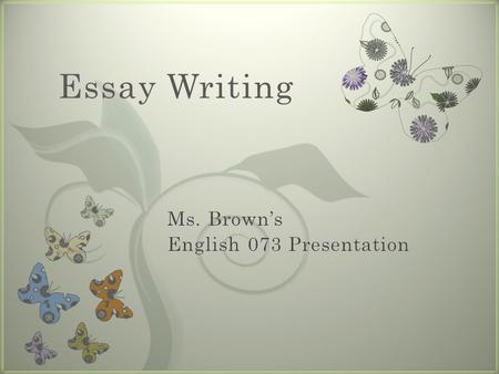7 Essay Writing Essay Writing Presentation Outline.
