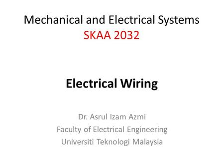 Electrical Wiring Mechanical and Electrical Systems SKAA 2032