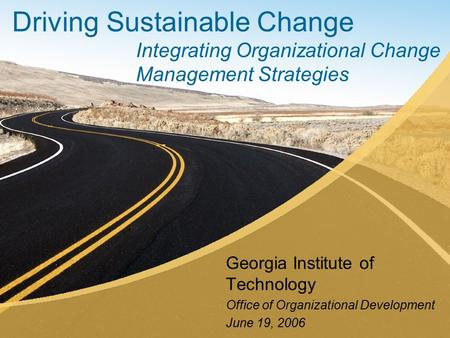 Georgia Institute of Technology <strong>Office</strong> of Organizational Development