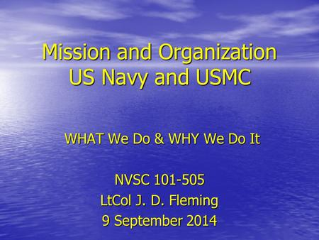 Mission and Organization US Navy and USMC