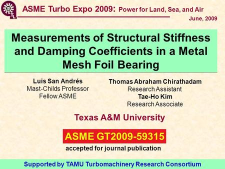 ASME Turbo Expo 2009: Power for Land, Sea, and Air