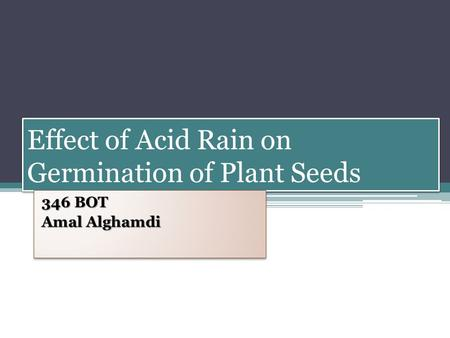 Effect of Acid Rain on Germination of Plant Seeds