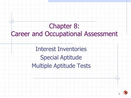 Chapter 8: Career and Occupational Assessment