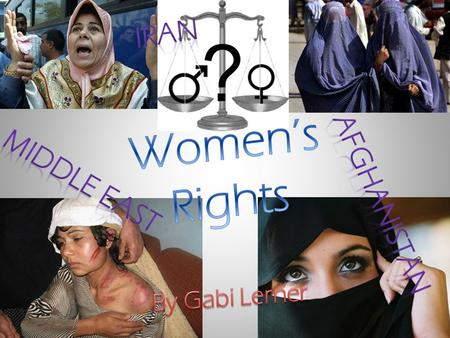 Iran Women's Rights Middle East Afghanistan By Gabi Lerner.