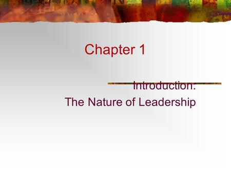 Introduction: The Nature of <strong>Leadership</strong>