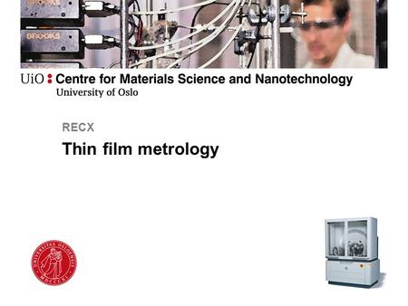 RECX Thin film metrology.