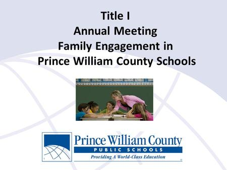Title I Annual Meeting Family Engagement in Prince William County Schools.
