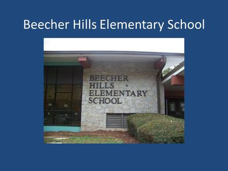 Beecher Hills Elementary School. Welcome to the Media Center.