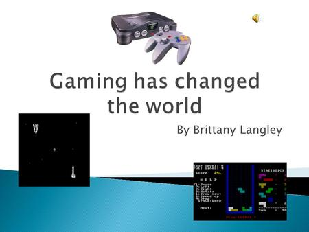 By Brittany Langley  Digitization and Convergence have changed the way the digital world works.  Over time, we have seen the Gaming world develop and.