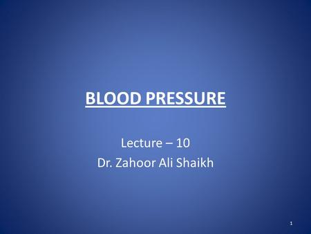 Lecture – 10 Dr. Zahoor Ali Shaikh