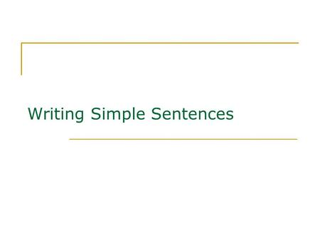Writing Simple Sentences