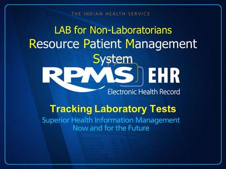 Tracking Laboratory Tests LAB for Non-Laboratorians Resource Patient Management System.