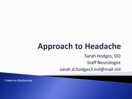 Sarah Hodges, DO Staff Neurologist
