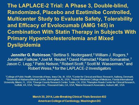 The LAPLACE-2 Trial: A Phase 3, Double-blind, Randomized, Placebo and Ezetimibe Controlled, Multicenter Study to Evaluate Safety, Tolerability and Efficacy.