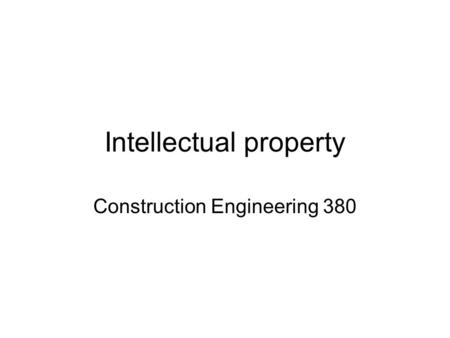 Intellectual property Construction Engineering 380.