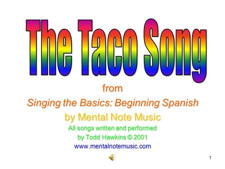 The Taco Song from Singing the Basics: Beginning Spanish