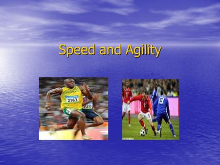 Speed and Agility. What is agility? The ability to change direction of the body quickly and accurately YouTube - Cristiano Ronaldo - Impossible becomes.