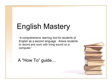"English Mastery A ""How To"" guide…"