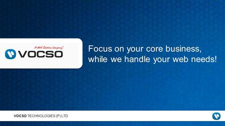 Focus on your core business, while we handle your web needs!