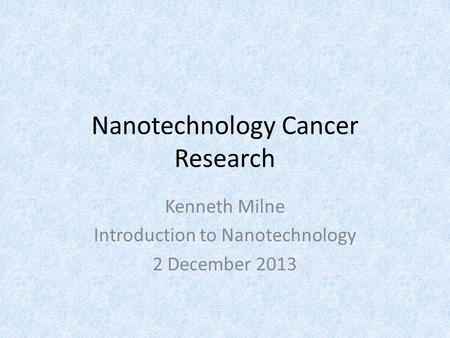 Nanotechnology Cancer Research