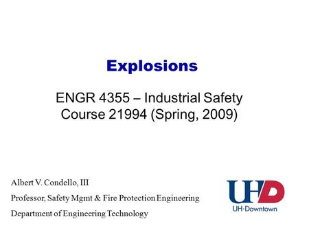 ENGR 4355 – Industrial Safety Course (Spring, 2009)