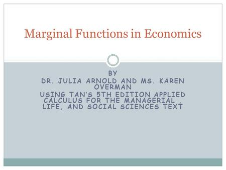 Marginal Functions in Economics