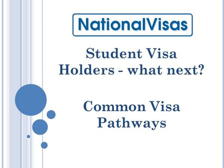 Student Visa Holders - what next? Common Visa Pathways.