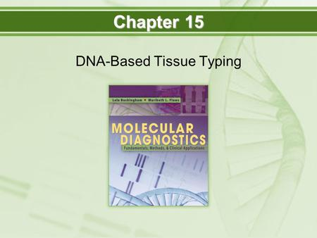 DNA-Based Tissue Typing