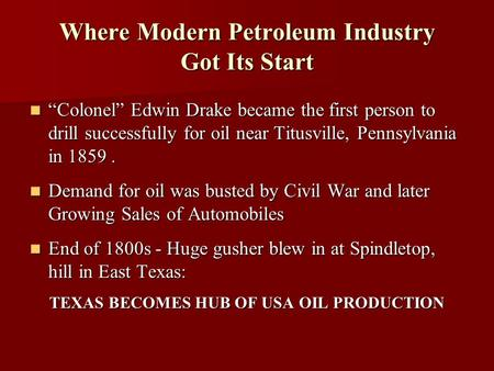Where Modern Petroleum Industry Got Its Start