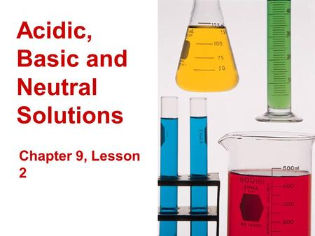 Acidic, Basic and Neutral Solutions
