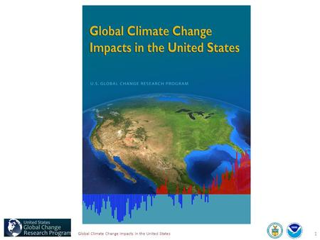 1 Global Climate Change Impacts in the United States.