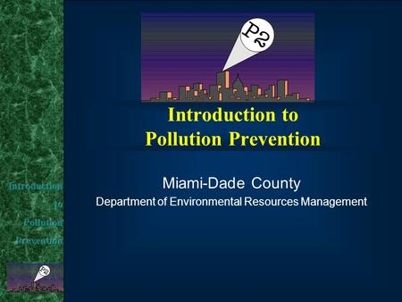 Introduction to Pollution Prevention