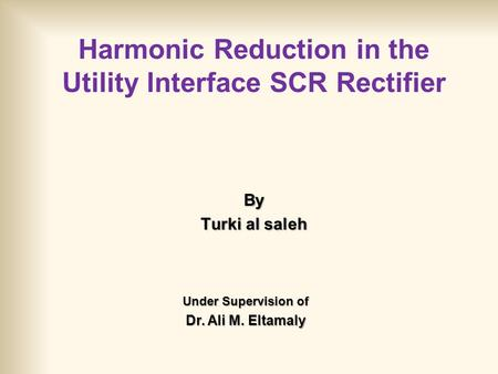 Harmonic Reduction in the Utility Interface SCR Rectifier