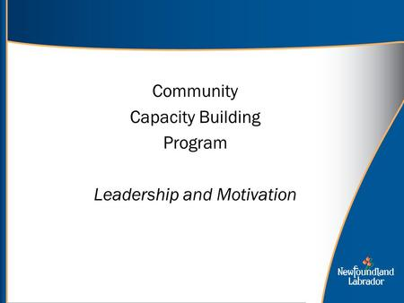 Community Capacity Building Program Leadership and Motivation.
