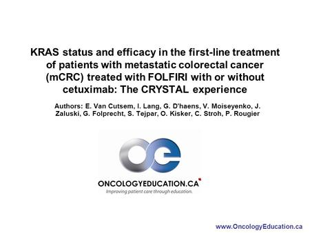 KRAS status and efficacy in the first-line treatment of patients with metastatic colorectal cancer (mCRC) treated with FOLFIRI with or without cetuximab: