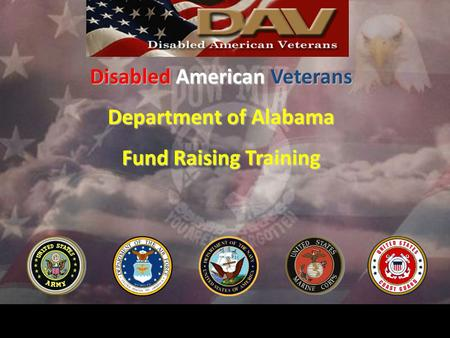 Disabled American Veterans Department of Alabama Fund Raising Training.