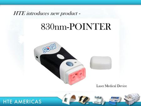 830nm-POINTER HTE introduces new product - Laser Medical Device.