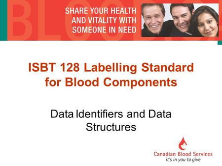 ISBT 128 Labelling Standard for Blood Components