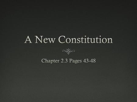 The ConventionThe Convention  By 1787 the people in the US realized the Articles of Confederation had to be fixed  The new plan became known as the.
