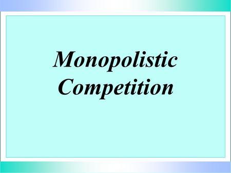 monopolistic competition managerial economics