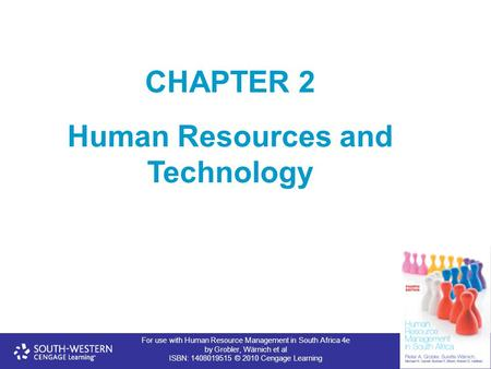 For use with Human Resource Management in South Africa 4e by Grobler, Wärnich et al ISBN: 1408019515 © 2010 Cengage Learning CHAPTER 2 Human Resources.