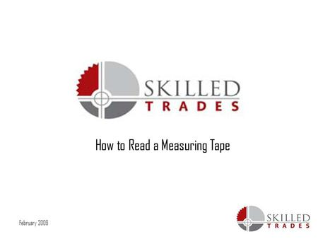 February 2009 How to Read a Measuring Tape. February 2009 Imperial units / imperial system Imperial units or the imperial system is a system of units,